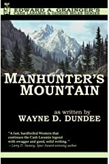 Manhunter's Mountain (Cash Laramie & Gideon Miles Series Book 4) Kindle Edition