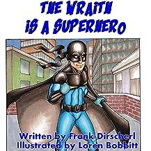 The Wraith Is a Superhero
