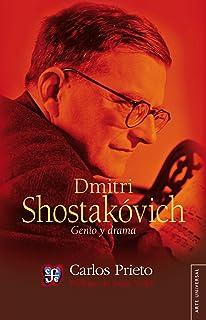 Dmitri Shostakóvick. Genio y drama (Arte Universal)