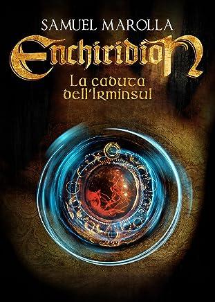 La Caduta dellIrminsul - Enchiridion