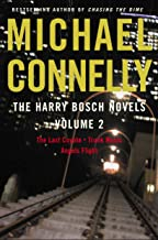 Harry Bosch Novels, The: Volume 2: The Last Coyote, Trunk Music, Angels Flight