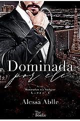 Dominada Por Ele (Série Honrados No Sangue Livro 1) eBook Kindle