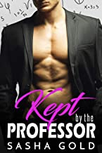 Kept by the Professor: An Older Man Younger Woman Romance (English Edition)
