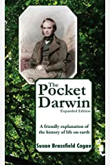 The Pocket Darwin: A friendly explanation of the history of life on earth Kindle Edition