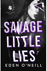 Savage Little Lies: A Dark High School Bully Romance (Court Legacy Book 2) (English Edition) Format Kindle