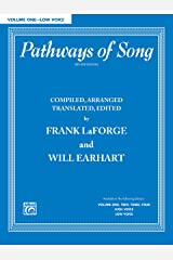 Pathways of Song, Volume 1 - Low Voice: Vocal Collection (Pathways of Song Series) Kindle Edition