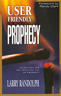 User Friendly Prophecy: Guidelines for the Effective Use of Prophecy