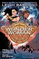 Wonder Woman: Warbringer Kindle Edition