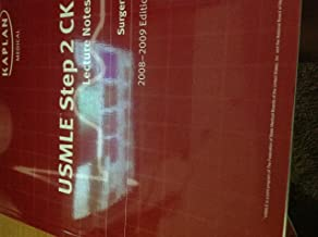 Kaplan Medical USMLE Step 2 CK Lecture Notes Surgery 2008-2009 Edition