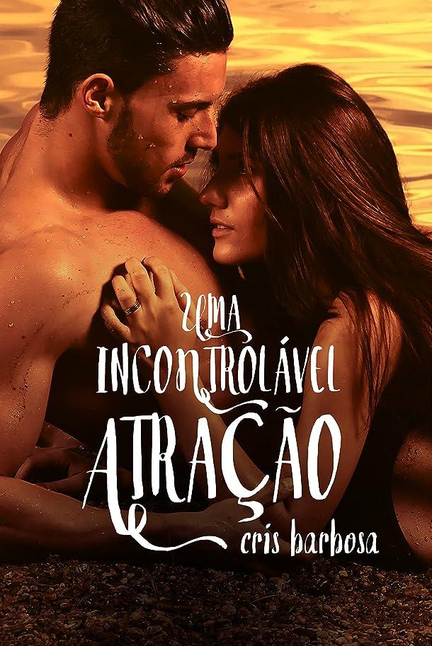 四面体サンプルコーンUma incontrolável atra??o (Portuguese Edition)
