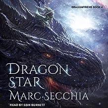 Dragonstar: Dragonfriend, Book 4