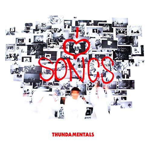 I Love Songs [Explicit] by Thundamentals on Amazon Music