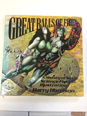 Great Balls of Fire: History of Sex in Science Fiction Illustration