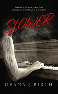 Slower: Book Two Jake and Louana (The Spades 2)