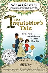 The Inquisitor's Tale: Or, The Three Magical Children and Their Holy Dog Kindle Edition