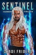 Sentinel (Shadowborn Rebellion Book 2)