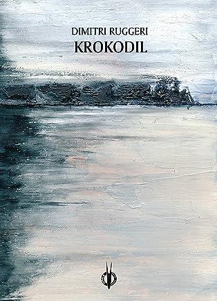 Krokodil (VersiGuasti Vol. 11)