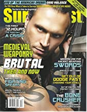 SURVIVALIST, NOVEMBER/DECEMBER, 2015 ISSUE # 25 (MEDIEVAL WEAPONRY)