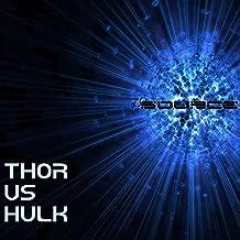 Best hulk vs thor rap battle Reviews