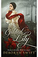 The Gilded Lily: A sweeping historical saga of sisters, courage and love (Westmorland Book 2) Kindle Edition