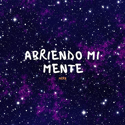 Abriendo Mi Mente By Mcrb On Amazon Music Amazon Com