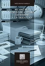 El ABC del Juicio de Amparo conforme a la nueva ley (Biblioteca Jurídica Porrúa) (Spanish Edition)