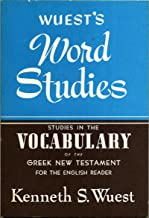 Studies in the Vocabulary of the Greek New Testament for the English Reader