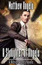A Slaughter of Angels (The Midnight Agency Book 0) (English Edition)