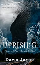 Uprising (Fires of Providence Book 1)