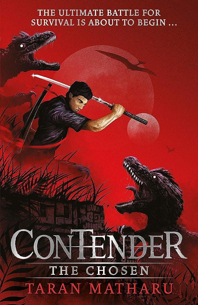 現実には信者滑り台The Chosen: Book 1 (Contender) (English Edition)