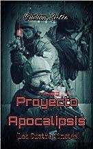 Proyecto Apocalipsis: Los Cuatro Jinetes