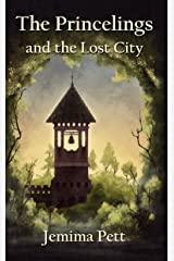 The Princelings and the Lost City (The Princelings of the East Book 3) Kindle Edition