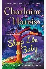 Sleep Like a Baby: An Aurora Teagarden Mystery (Aurora Teagarden Mysteries Book 10) Kindle Edition