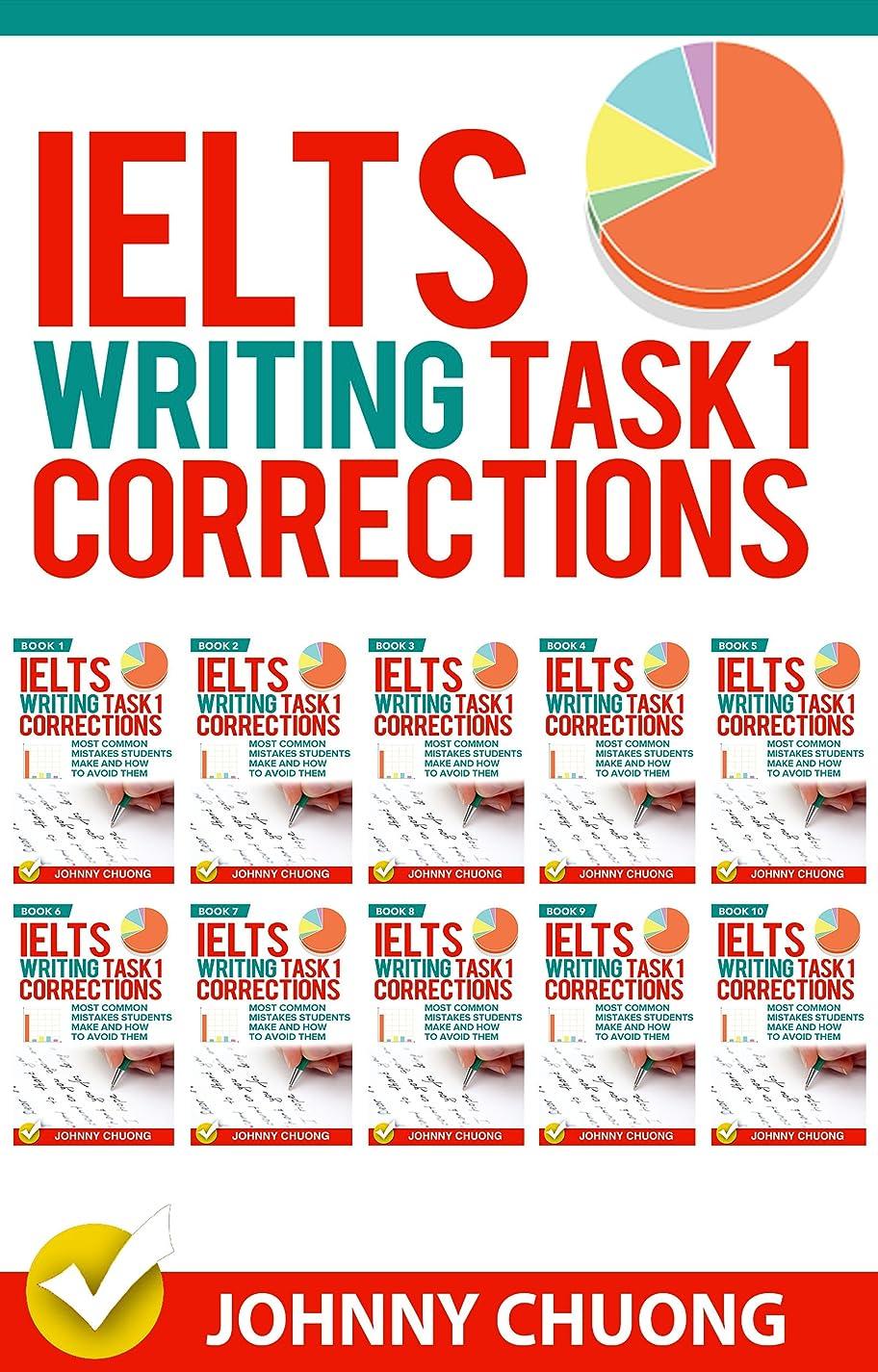 わずかなテスト居心地の良いIelts Writing Task 1 Corrections: Most Common Mistakes Students Make And How To Avoid Them (Box set 10 in 1) (English Edition)