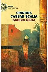 Sabbia nera (Le indagini del vicequestore Vanina Guarrasi Vol. 1) Formato Kindle