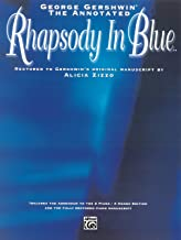 George Gershwin: The Annotated Rhapsody in Blue: Advanced Pi