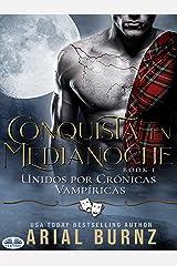 Conquista en Medianoche: Romance Paranormal (Spanish Edition) Kindle Edition