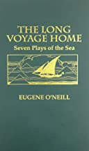 Long Voyage Home: Seven Plays of the Sea