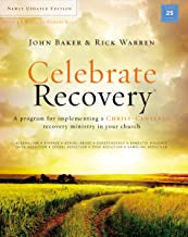 Celebrate Recovery Updated Curriculum Kit: A Program for Implementing a Christ-Centered Recovery Ministry in Your Church