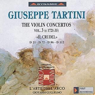 Tartini, G.: Violin Concertos, Vol. 3 (L'Arte Dell'Arco) - D. 21,