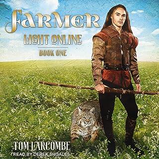 Farmer: Light Online Series, Book 1