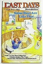 The Last Days Newsletter, Volume 8 Number 2, April-June 1985