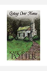 Going over Home (The Wayfaring Sisters Book 1) Kindle Edition