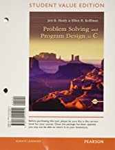 Problem Solving and Program Design in C + Myprogramminglab With Pearson Etext Access Card: Student Value Edition