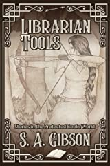 Librarian Tools: Stories in the Protected Books World Kindle Edition
