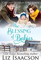 The Blessing of Babies: A Glover Family Saga Novella (Shiloh Ridge Ranch in Three Rivers Romance Book 8) Kindle Edition