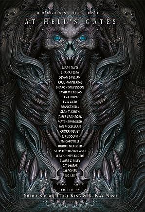 At Hell's Gates: Origins of Evil