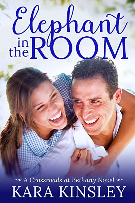 Elephant in the Room - An Inspirational Romance - Book 4 of 9 (Crossroads at Bethany) (English Edition)