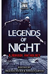 Legends of Night: a Horror Anthology Kindle Edition