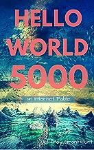 Hello World 5000